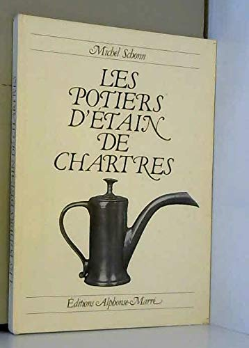 9782863050095: Les Potiers d'étain de Chartres