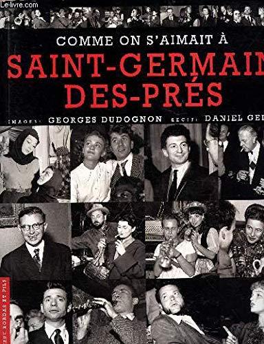 9782863112526: Comme on s'aimait � Saint-Germain-des-Pr�s