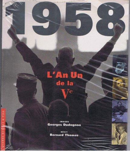 9782863112700: 1958: L'an un de la Ve (French Edition)