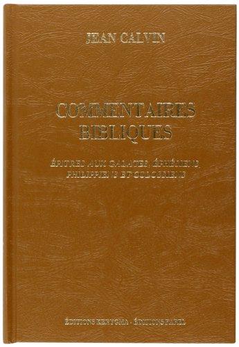 9782863140109: Commentaire sur le nouveau testament, tome 6 : �p�tres aux galates, �ph�siens, philippiens