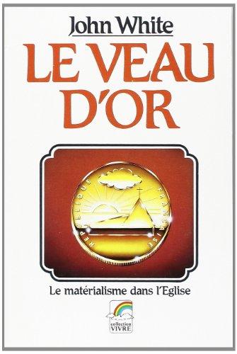 9782863140574: Le Veau d'Or