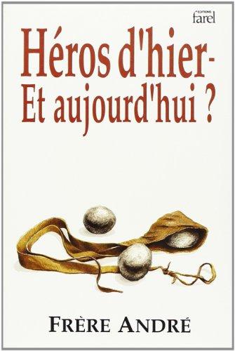 9782863140864: Heros d'Hier et d'Aujourd'Hui
