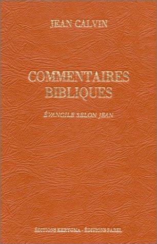 9782863141113: Commentaires de Jean Calvin sur le Nouveau Testament.