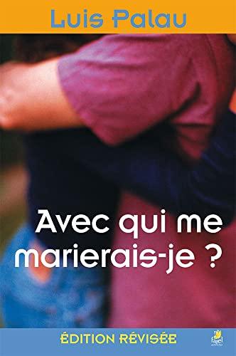 9782863142578: Avec Qui Me Marierais-Je ?