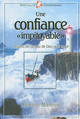 9782863142820: Une Confiance Impitoyable (French Edition)