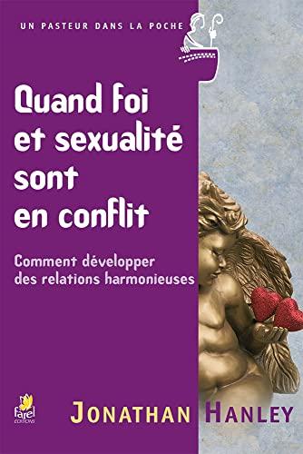 9782863143254: Quand Foi et Sexualite Sont en Conflit