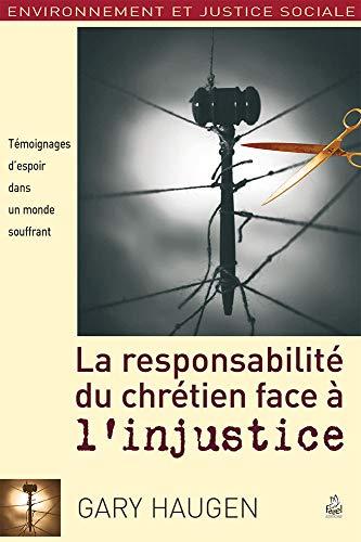 9782863143384: La Responsabilite du Chretien Face a l'Injustice (French Edition)