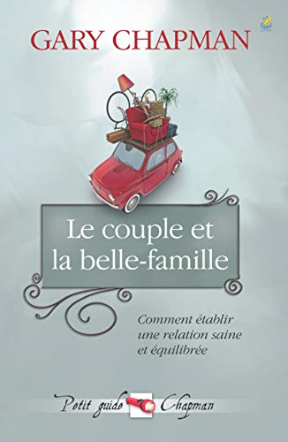 9782863143964: Le couple et la belle-famille (French Edition)