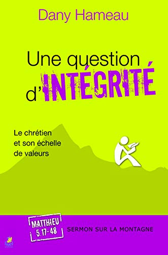 9782863144138: Une Question d'Integrite (French Edition)