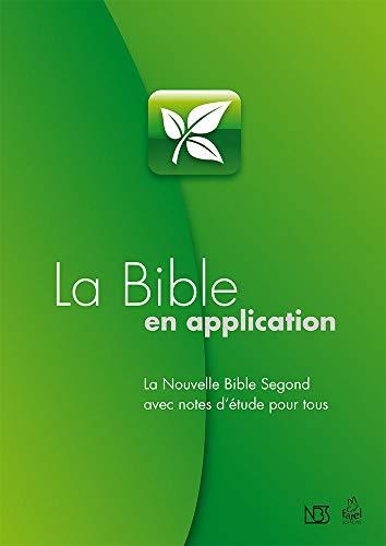 9782863144541: La Bible en Application. La Nouvelle Bible Segond avec notes d'�tudes pour tous