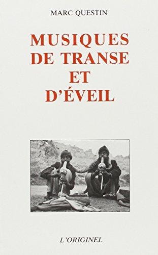 9782863160374: Musiques de transe et d'eveil (French Edition)