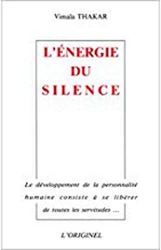 9782863160411: L'énergie du silence