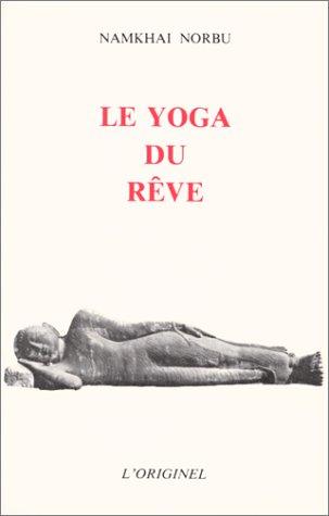9782863160497: Le Yoga du rêve