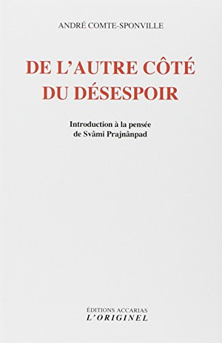 9782863160657: DE L'AUTRE COTE DU DESESPOIR : Introduction à la pensée de Svâmi Prajnânpad (Articles Sans C)