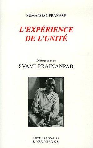 9782863161272: L'expérience de l'unité (French Edition)
