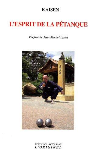 9782863161678: L'esprit de la pétanque (French Edition)