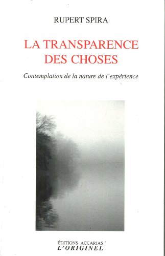 TRANSPARENCE DES CHOSES -LA-: SPIRA RUPERT