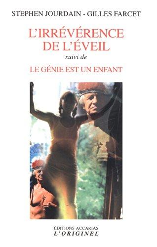IRREVERENCE DE L EVEIL -L- NED 2014: JOURDAIN S FARCET G