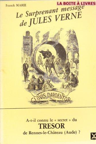 9782863190043: Le Surprenant message de Jules Verne (Vérités anciennes)