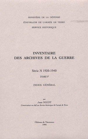Inventaire des archives de la Guerre: sÃ: Jean Nicot
