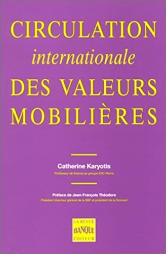 Circulation internationale des valeurs mobilieres