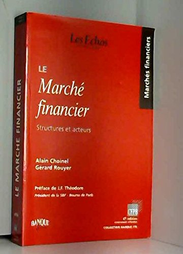 9782863252338: Le march� financier : Structures et acteurs