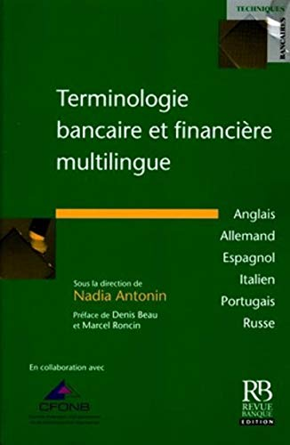 9782863254400: Terminologie bancaire et financiere multilingue (Multilingual Dictionary of Banking and Financial Terms) (French, English, German, Spanish, Italian, Portuguese and Russian Edition)