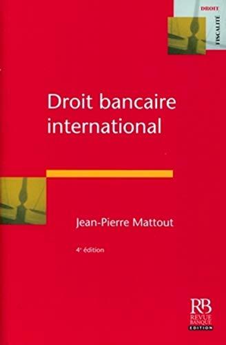 9782863255254: Droit bancaire international