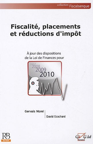 9782863255391: Fiscalite, placements et reductions d'impot (French Edition)
