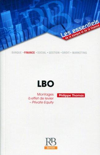 9782863255438: LBO, Montages à effet de levier, Private Equity
