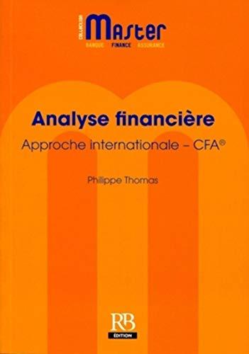 9782863255599: Analyse financière : Approche internationale - CFA