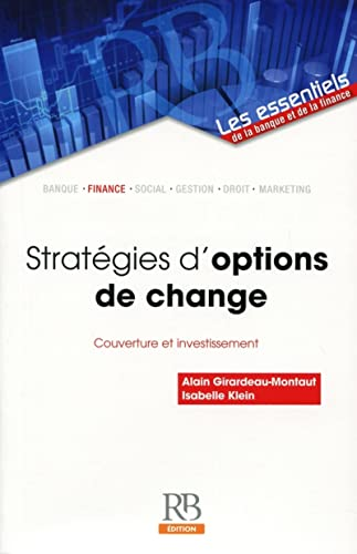 9782863255773: Strat�gies d'options de change : Couverture et investissement
