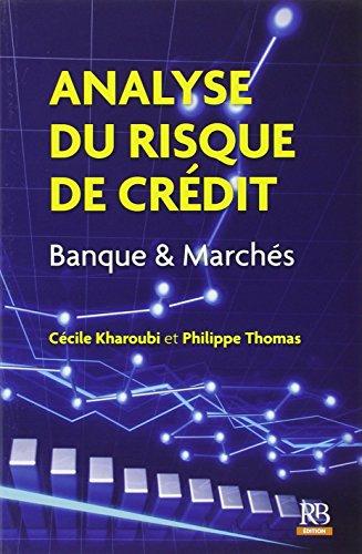 Analyse du risque de crédit : Banque: Kharoubi, Cécile, Thomas,