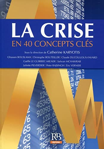 9782863256077: La crise en 40 concepts clés (2e édition)