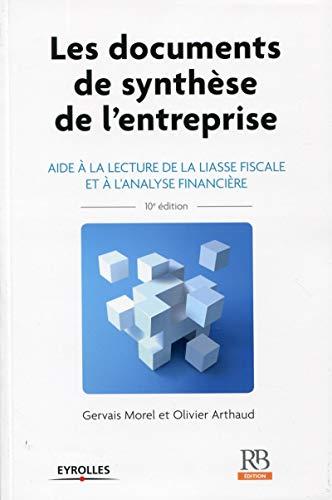 Les documents de synthèse de l'entreprise (10e édition): Gervais Morel, Olivier ...