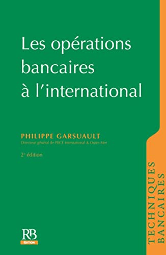opérations bancaires à l'international (2e édition): Garsuault/Priam