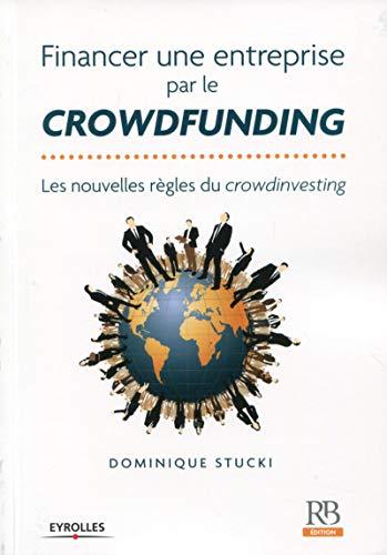 9782863256350: Financer une entreprise par le crowdfunding : Les nouvelles règles du crowdinvesting