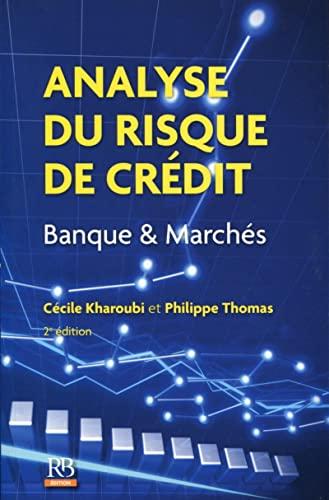 9782863257449: Analyse du risque de crédit: Banque et Marchés.