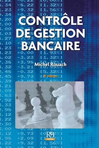 9782863259955: Contrôle de gestion bancaire