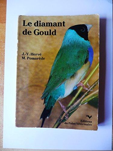 9782863260500: Le Diamant de Gould : Oiseau de prestige