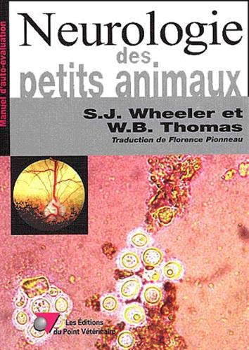 NEUROLOGIE DES PETITS ANIMAUX: WHEELER THOMAS