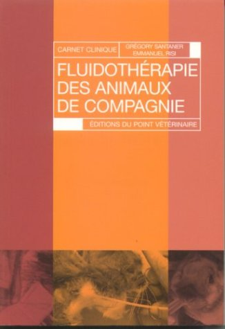 9782863261903: Fluidotherapie des Animaux de Compagnie Carnet de Clinique (French Edition)