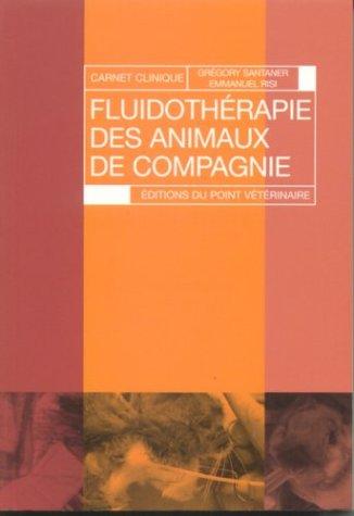 9782863261903: Fluidotherapie des Animaux de Compagnie Carnet de Clinique