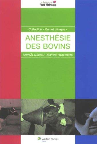 l'anesthesie des bovins