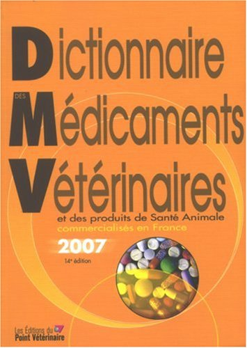 9782863262283: Dictionnaire Des Medicaments Veterinaires 2007 (French Edition)