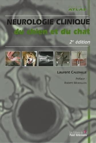 9782863262559: Neurologie clinique du chien et du chat (French Edition)