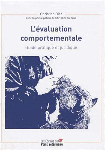 9782863262931: L'�valuation comportementale : Guide pratique et juridique