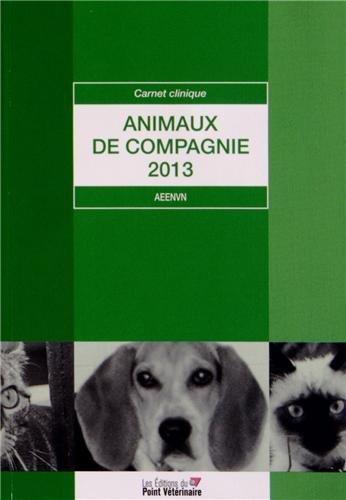 CARNET CLINIQUE ANIMAUX DE COMPAGNIE: AEENVN 2012