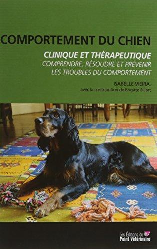9782863263563: Comportement du chien, clinique et thérapeutique