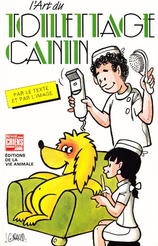 9782863270240: Art du toilettage canin (Chiens 2000)